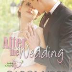 [PDF] [EPUB] After the Wedding (Noah's Crossing #2) Download