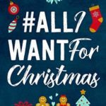 [PDF] [EPUB] #AllIWantForChristmas (#BestFriendsForever, #5) Download