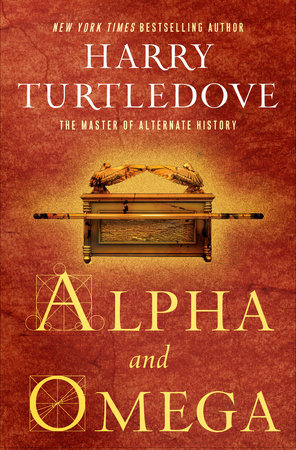 [PDF] [EPUB] Alpha and Omega Download by Harry Turtledove