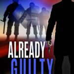 [PDF] [EPUB] Already Guilty (C.T. Ferguson #4) Download