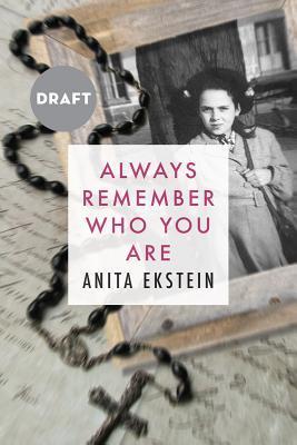[PDF] [EPUB] Always Remember Who You Are Download by Anita Ekstein