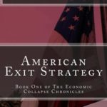[PDF] [EPUB] American Exit Strategy (The Economic Collapse, #1) Download