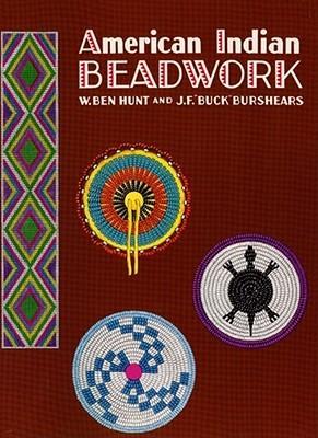 [PDF] [EPUB] American Indian Beadwork Download by W. Ben Hunt