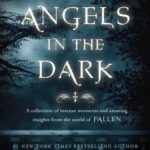 [PDF] [EPUB] Angels in the Dark (Fallen Shorts, #0.1-3.8) Download