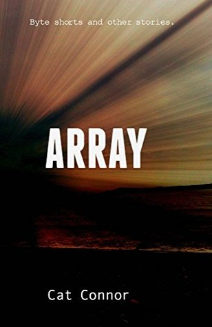 [PDF] [EPUB] Array: Byte shorts and other stories Download by Cat Connor