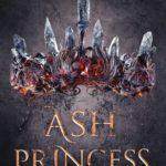 [PDF] [EPUB] Ash Princess (Ash Princess Trilogy, #1) Download