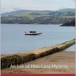 [PDF] [EPUB] Aunt Bessie Provides (Isle of Man #16) Download