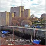 [PDF] [EPUB] Aunt Bessie Understands (An Isle of Man Cozy Mystery Book 21) Download