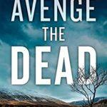 [PDF] [EPUB] Avenge the Dead Download