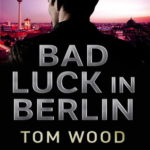 [PDF] [EPUB] Bad Luck in Berlin (Victor the Assassin, #1.5) Download