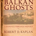 [PDF] [EPUB] Balkan Ghosts: A Journey Through History Download
