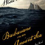 [PDF] [EPUB] Barbarians on an Ancient Sea Download