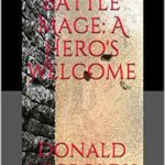 [PDF] [EPUB] Battle Mage: A Hero's Welcome (Tales of Alus, #8) Download