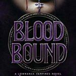 [PDF] [EPUB] Blood Bound: A Lowrance Vampires Novel Download