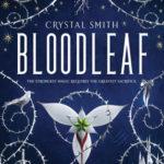 [PDF] [EPUB] Bloodleaf (Bloodleaf, #1) Download