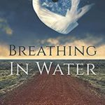 [PDF] [EPUB] Breathing In Water Download