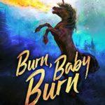 [PDF] [EPUB] Burn, Baby, Burn (Magical Romantic Comedies #8) Download