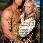 [PDF] [EPUB] Caelen's Wife: A Whisper of Fate (Clan McDunnah, #2) Download