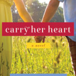 [PDF] [EPUB] Carry Her Heart Download