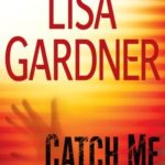 [PDF] [EPUB] Catch Me (Detective D.D. Warren, #6) Download