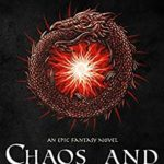 [PDF] [EPUB] Chaos and Creation an Epic Fantasy Novel: The Coming of Darkness Download