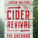 [PDF] [EPUB] Cider Revival: Dispatches from the Orchard Download