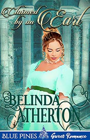 [PDF] [EPUB] Claimed by an Earl Download by Belinda Atherton