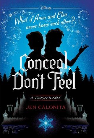 [PDF] [EPUB] Conceal, Don't Feel Download by Jen Calonita