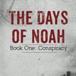 [PDF] [EPUB] Conspiracy (The Days of Noah, #1) Download