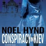[PDF] [EPUB] Conspiracy in Kiev (The Russian Trilogy #1) Download