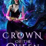 [PDF] [EPUB] Crown of the Queen (The Wardbreaker #3) Download