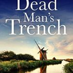 [PDF] [EPUB] DEAD MAN'S TRENCH: Norfolk Cozy Mysteries – Book 1 Download