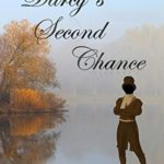 [PDF] [EPUB] Darcy's Second Chance: A Pride and Prejudice Novella Download