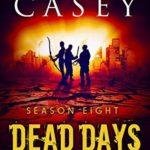[PDF] [EPUB] Dead Days: Season Eight (Dead Days Zombie Apocalypse Series Book 8) Download