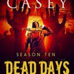 [PDF] [EPUB] Dead Days: Season Ten (Dead Days Zombie Apocalypse Series Book 10) Download
