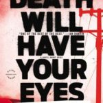 [PDF] [EPUB] Death Will Have Your Eyes Download