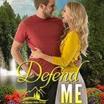 [PDF] [EPUB] Defend Me (A Frazier Falls Small Town Novel Book 3) Download