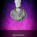 [PDF] [EPUB] Delphi Complete Works of Quintilian (Illustrated) (Delphi Ancient Classics Book 55) Download