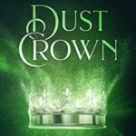 [PDF] [EPUB] Dust Crown (The Elements of Kamdaria 3) Download