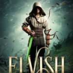 [PDF] [EPUB] Elvish (Elvish, #1) Download