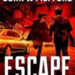 [PDF] [EPUB] Escape (A Ball and Chain Thriller #7) Download