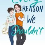 [PDF] [EPUB] Every Reason We Shouldn't (Every Reason We Shouldn't, #1) Download