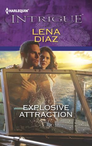 [PDF] [EPUB] Explosive Attraction (The Morgan Brothers, #1) Download by Lena Diaz