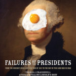 [PDF] [EPUB] Failures of the Presidents: from the Whiskey Rebellion and War of 1812 to the Bay of Pigs and War in Iraq Download