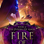 [PDF] [EPUB] Fire Of Ages (The Powers of Amur #6) Download