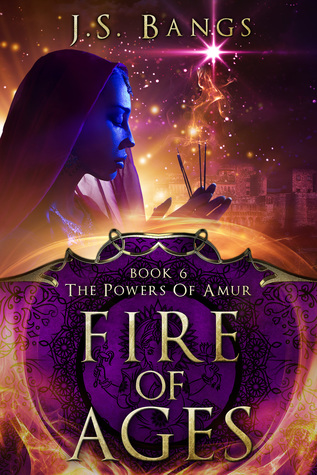 [PDF] [EPUB] Fire Of Ages (The Powers of Amur #6) Download by J.S. Bangs