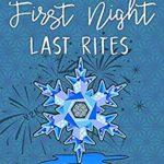 [PDF] [EPUB] First Night, Last Rites: A Press Pass Mystery (Press Pass Mysteries) Download