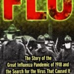 [PDF] [EPUB] Flu: The Story Of the Great Influenza Pandemic of 1918 and the Search for the Virus That Caused It Download