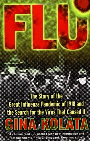 [PDF] [EPUB] Flu: The Story Of the Great Influenza Pandemic of 1918 and the Search for the Virus That Caused It Download by Gina Kolata