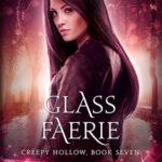 [PDF] [EPUB] Glass Faerie (Creepy Hollow, #7) Download